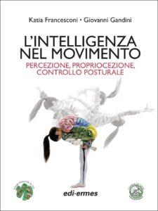 libro l'intelligenza nel movimento
