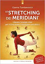 libro stretching dei meridiani di gianna tomlianovich