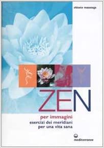 libro zen per immagini di shizuto masunaga